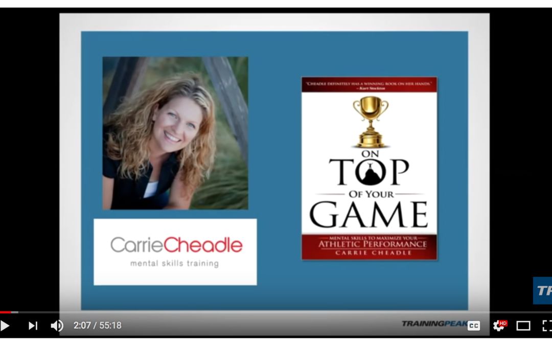 Training Peaks Video: Q&A with Mental Skills Expert, Carrie Cheadle